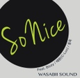 So Nice - 와사비사운드(Wasabii Sound)