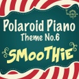 PolaroidPiano Theme No.6 - Smoothie - 폴라로이드 피아노