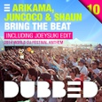 Bring The Beat [2014 World DJ Festival Anthem] - Arikama & Juncoco & Shaun