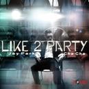 I Like 2 Party 앨범 대표이미지
