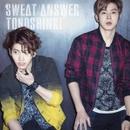 Sweat / Answer (일본발매싱글) 앨범 대표이미지