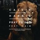 Pray To God (Calvin Harris Vs Mike Pickering Hacienda Remix) 대표이미지