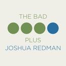 The Bad Plus Joshua Redman 대표이미지