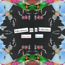 Adventure Of A Lifetime (Matoma Remix) 앨범 대표이미지