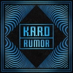 "K.A.R.D Project Vol.3 ""RUMOR"" 앨범 대표이미지"