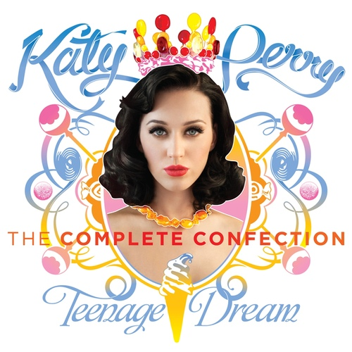 Teenage Dream: The Complete Confection 앨범이미지