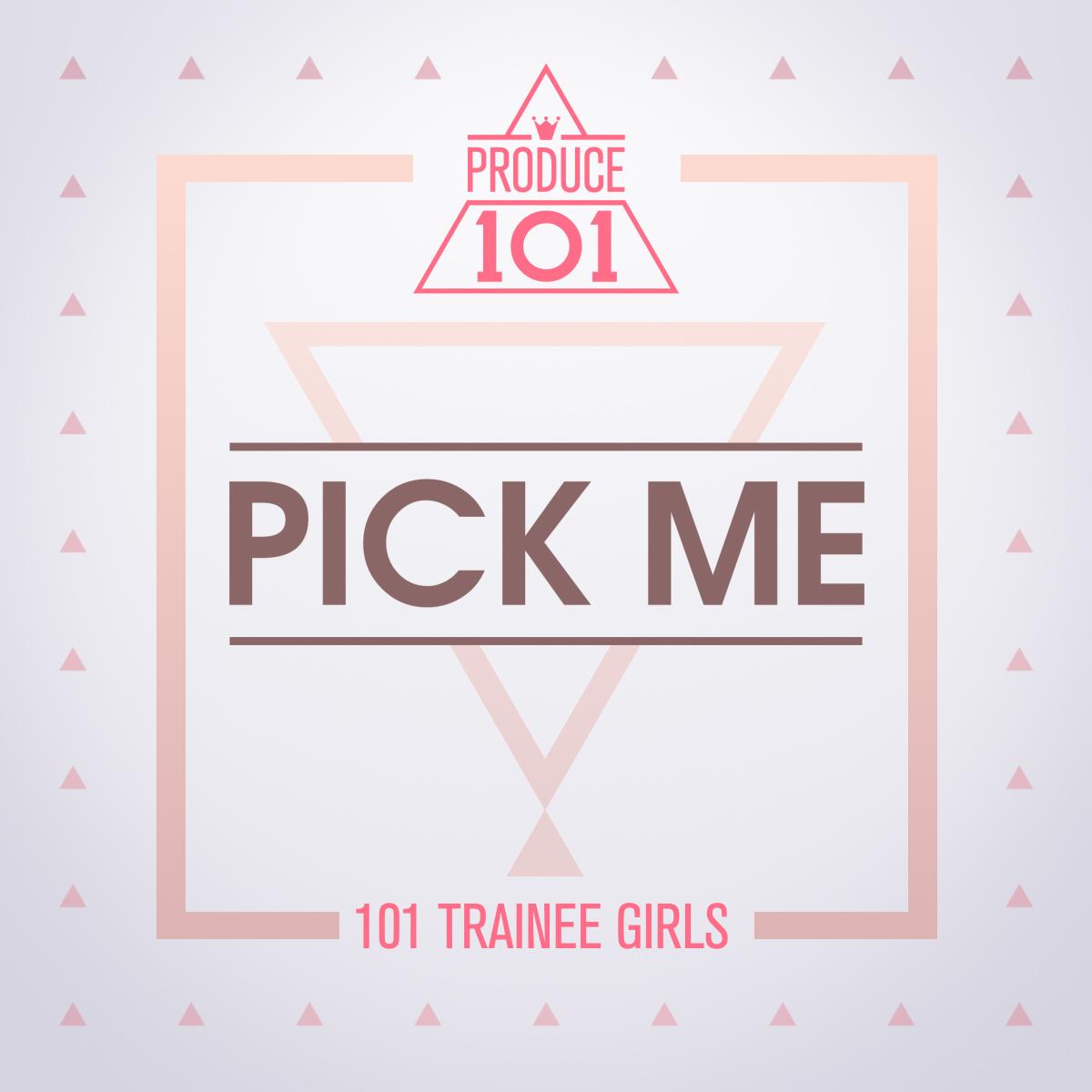 [미리듣기] PRODUCE 101 - PRODUCE 101 - PICK ME | 인스티즈