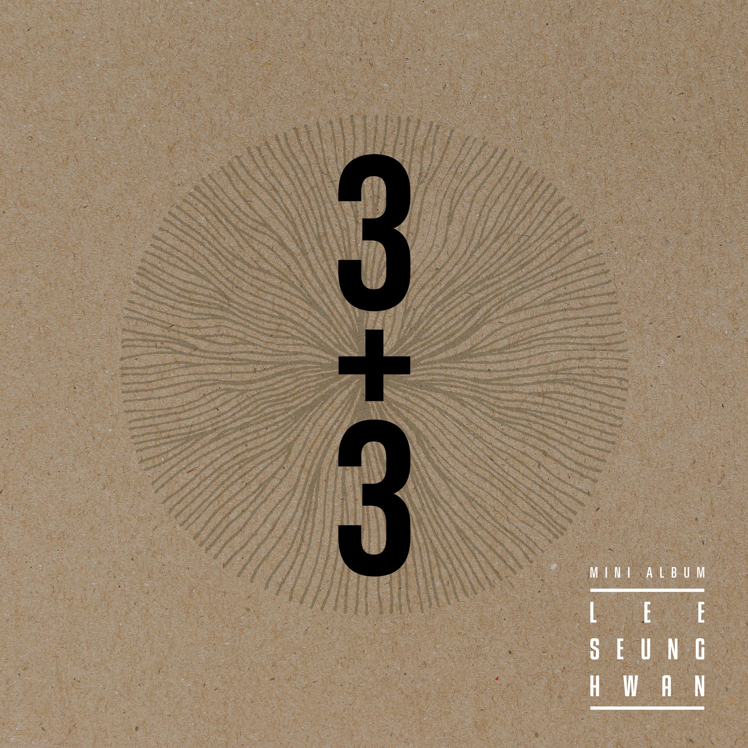 Lee Seung Hwan - 3+3 (Full Mini Album) K2Ost free mp3 download korean song kpop kdrama ost lyric 320 kbps