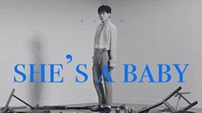She's a Baby (Teaser) 영상 대표이미지