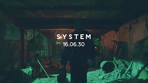 SYSTEM (Teaser) 뮤직비디오 대표이미지