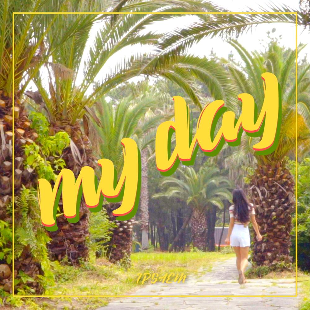 잎샘 (Ipsaem) – My Day