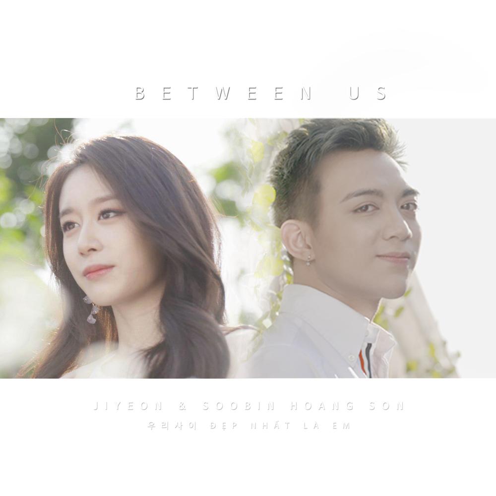 지연 (Jiyeon), Soobin Hoang Son – 우리사이 (Between Us)