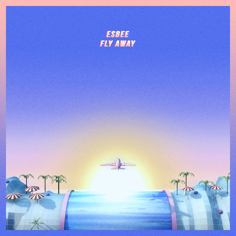 ESBEE – FLY AWAY