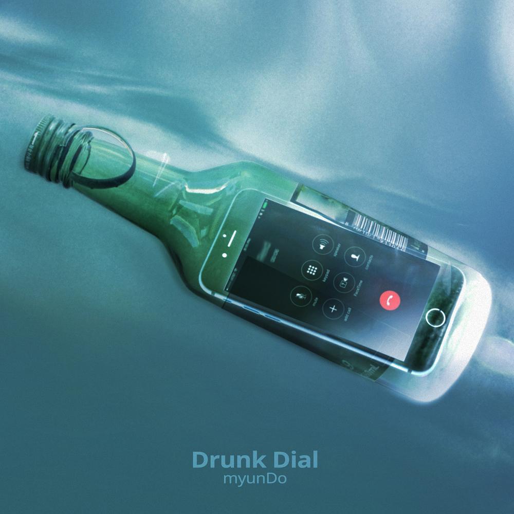 myunDo – Drunk Dial