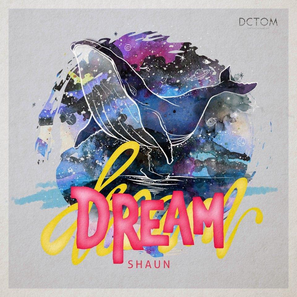 [情報] SHAUN - DREAM