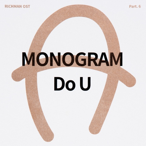 monogram – RICHMAN OST Part.6