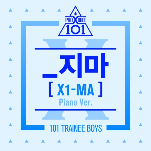 PRODUCE X 101 - _지마 (X1-MA) (Piano ver.) Cover