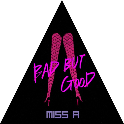 Bad Girl Good Girl/미쓰 에이(miss A) - 벅스