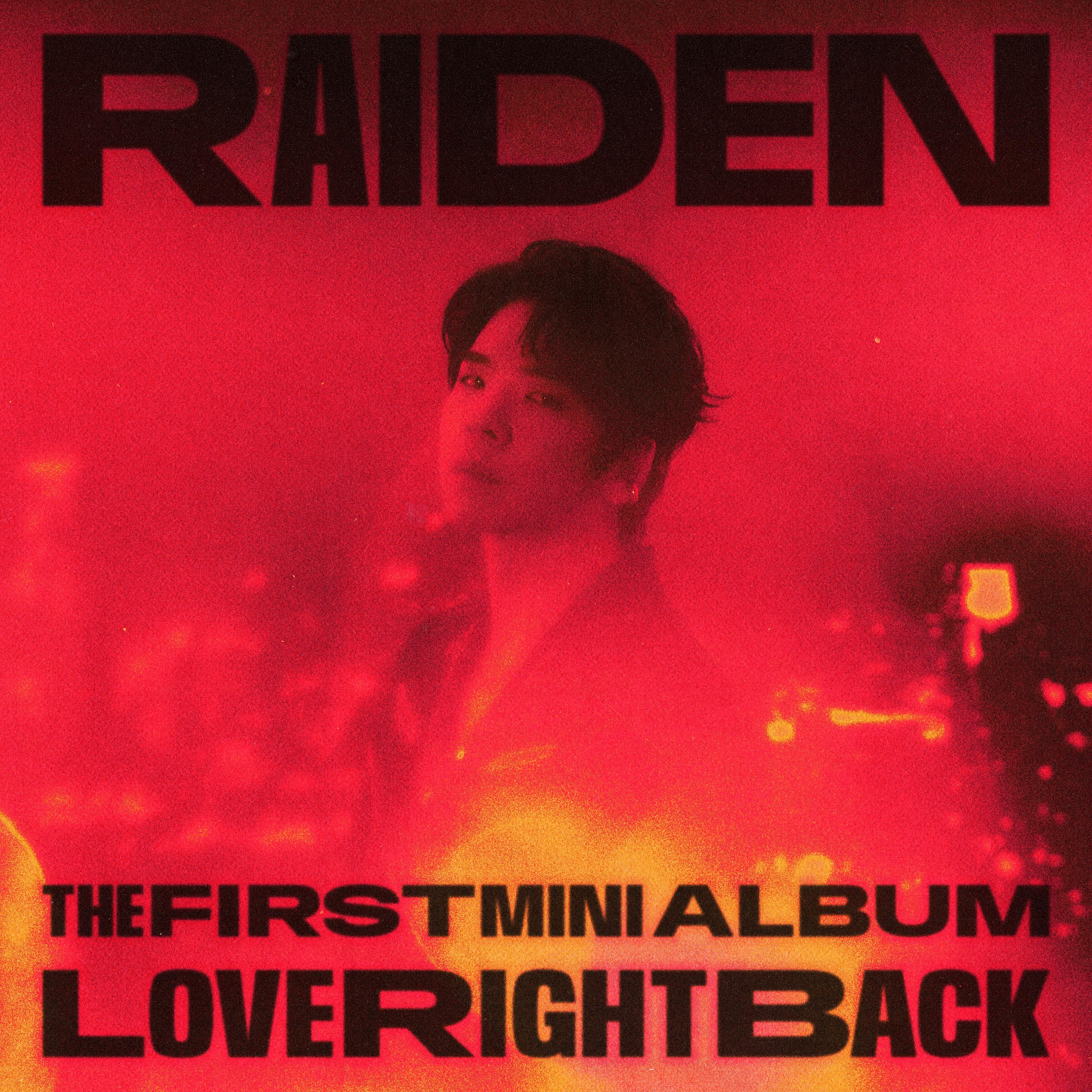 [情報] Raiden 'Love Right Back'
